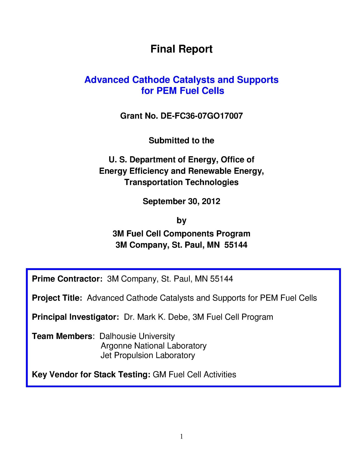 Final Report - Advanced Cathode Catalysts and Supports for