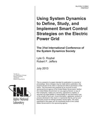 Primary view of object titled 'Using System Dynamics to Define, Study, and Implement Smart Control Strategies on the Electric Power Grid'.