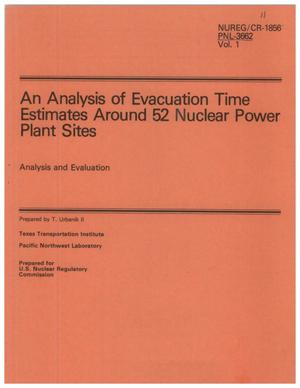 Primary view of object titled 'An Analysis of Evacuation Time Estimates Around 52 Nuclear Power Plant Sites Analysis and Evaluation'.