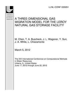 Primary view of object titled 'A THREE-DIMENSIONAL GAS MIGRATION MODEL FOR THE LEROY NATURAL GAS STORAGE FACILITY'.