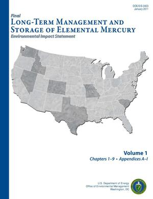 Primary view of object titled 'Final Long-Term Management and Storage of Elemental Mercury Environmental Impact Statement Volume1'.
