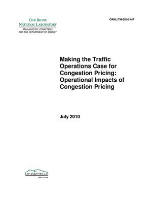 Primary view of object titled 'Making the Traffic Operations Case for Congestion Pricing: Operational Impacts of Congestion Pricing'.