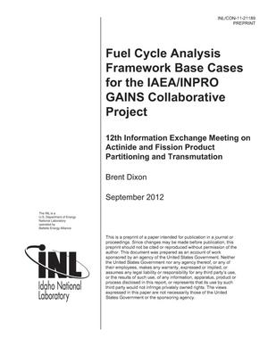 Primary view of object titled 'Fuel Cycle Analysis Framework Base Cases for the IAEA/INPRO GAINS Collaborative Project'.