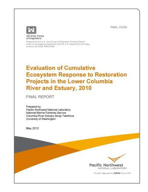 Primary view of object titled 'Evaluation of Cumulative Ecosystem Response to Restoration Projects in the Lower Columbia River and Estuary, 2010'.
