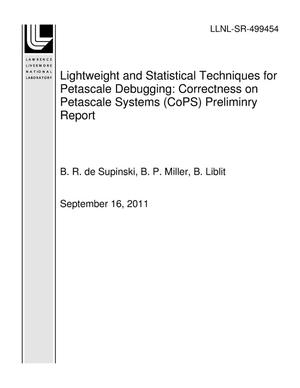 Primary view of object titled 'Lightweight and Statistical Techniques for Petascale Debugging: Correctness on Petascale Systems (CoPS) Preliminry Report'.