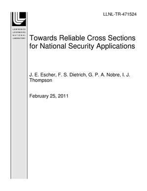 Primary view of object titled 'Towards Reliable Cross Sections for National Security Applications'.