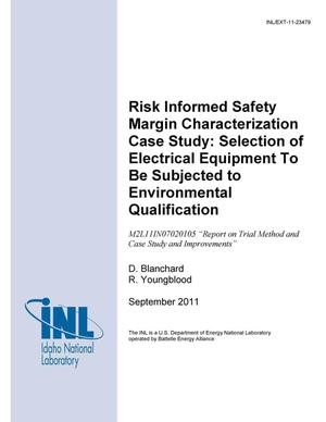 Primary view of object titled 'Risk Informed Safety Margin Characterization Case Study: Selection of Electrical Equipment To Be Subjected to Environmental Qualification'.