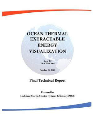 Primary view of object titled 'Ocean Thermal Extractable Energy Visualization- Final Technical Report on Award DE-EE0002664. October 28, 2012'.