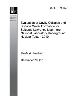 Primary view of object titled 'Evaluation of Cavity Collapse and Surface Crater Formation for Selected Lawrence Livermore National Laboratory Underground Nuclear Tests - 2010'.