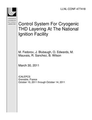 Primary view of object titled 'Control System For Cryogenic THD Layering At The National Ignition Facility'.