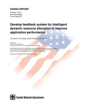 Primary view of object titled 'Develop feedback system for intelligent dynamic resource allocation to improve application performance.'.