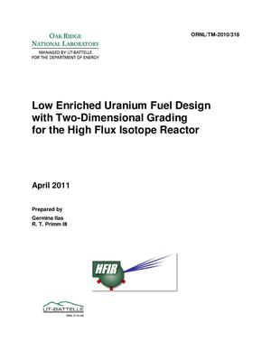 Primary view of object titled 'Low-Enriched Uranium Fuel Design with Two-Dimensional Grading for the High Flux Isotope Reactor'.