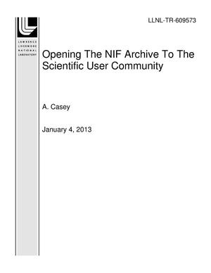 Primary view of object titled 'Opening The NIF Archive To The Scientific User Community'.