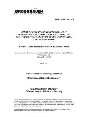 Primary view of object titled 'Study of Risk Assessment Programs at Federal Agencies and Commercial Industry Related to the Conduct or Regulation of High Hazard Operations'.