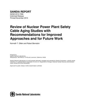 Primary view of object titled 'Review of nuclear power plant safety cable aging studies with recommendations for improved approaches and for future work.'.