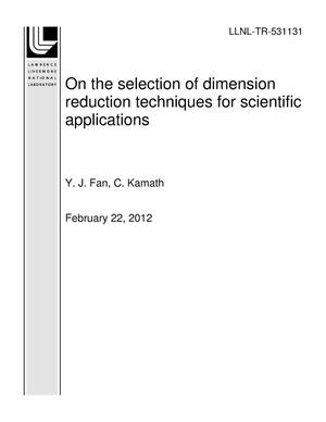 Primary view of On the selection of dimension reduction techniques for scientific applications