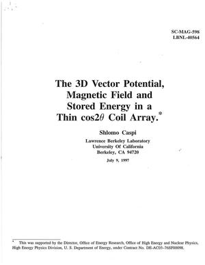 Primary view of The 3D Vector Potential, Magnetic Field and Stored Energy in a Thin cos2 theta Coil Array