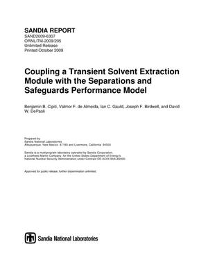 Primary view of object titled 'Coupling a transient solvent extraction module with the separations and safeguards performance model.'.