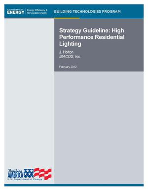 Primary view of object titled 'Strategy Guideline: High Performance Residential Lighting'.
