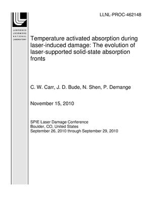 Primary view of object titled 'Temperature activated absorption during laser-induced damage: The evolution of laser-supported solid-state absorption fronts'.