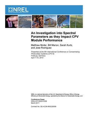 Primary view of object titled 'Investigation into Spectral Parameters as they Impact CPV Module Performance'.