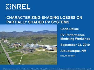 Primary view of object titled 'Characterizing Shading Losses on Partially Shaded PV Systems (Presentation)'.