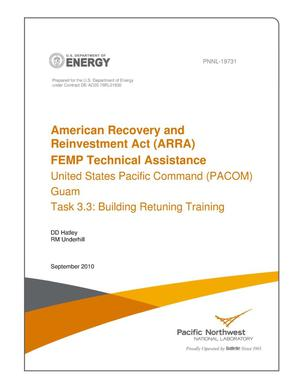Primary view of object titled 'American Recovery and Reinvestment Act (ARRA) FEMP Technical Assistance - United States Pacific Command (PACOM) Guam, Task 3.3: Building Retuning Training'.
