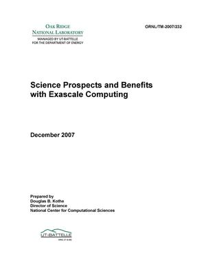Primary view of object titled 'Science Prospects And Benefits with Exascale Computing'.