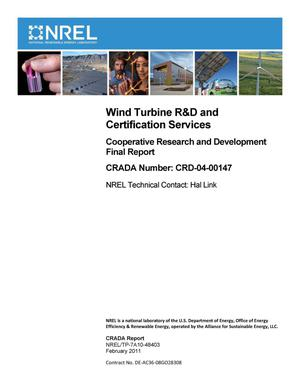 Primary view of object titled 'Wind Turbine R&D and Certification Services: Cooperative Research and Development Final Report, CRADA Number CRD-04-00147'.