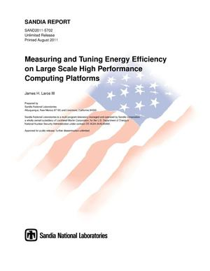 Primary view of object titled 'Measuring and tuning energy efficiency on large scale high performance computing platforms.'.