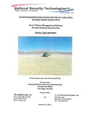 Primary view of object titled 'Evapotranspiration Cover for the 92-Acre Area Retired Mixed Waste Pits, Area 5 Waste Management Division, Nevada National Security Site, Final CQA Report'.