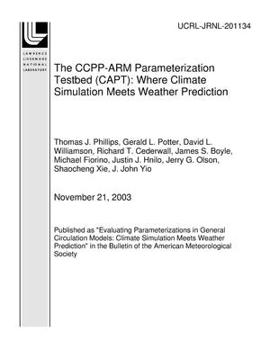 Primary view of object titled 'The CCPP-ARM Parameterization Testbed (CAPT): Where Climate Simulation Meets Weather Prediction'.