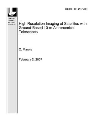 Primary view of object titled 'High Resolution Imaging of Satellites with Ground-Based 10-m Astronomical Telescopes'.