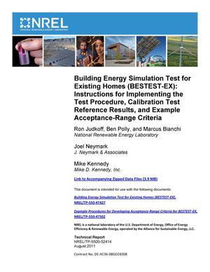 Primary view of object titled 'Building Energy Simulation Test for Existing Homes (BESTEST-EX): Instructions for Implementing the Test Procedure, Calibration Test Reference Results, and Example Acceptance-Range Criteria'.