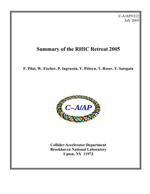 Primary view of object titled 'Summary of the RHIC Retreat 2005'.