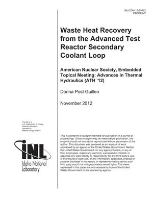 Primary view of object titled 'Waste Heat Recovery from the Advanced Test Reactor Secondary Coolant Loop'.