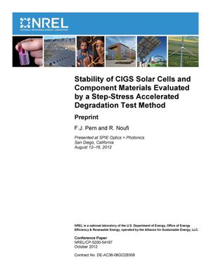 Primary view of object titled 'Stability of CIGS Solar Cells and Component Materials Evaluated by a Step-Stress Accelerated Degradation Test Method: Preprint'.