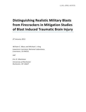 Primary view of object titled 'Distinguishing Realistic Military Blasts from Firecrackers in Mitigation Studies of Blast Induced Traumatic Brain Injury'.
