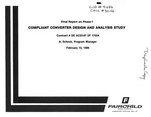 Primary view of object titled 'Compliant Converter Design and Analysis Study, Final Report on Phase 1'.