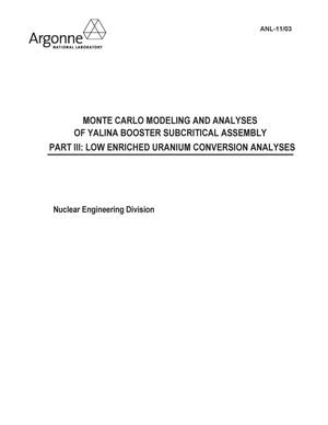 Primary view of object titled 'Monte Carlo modeling and analyses of YALINA booster subcritical assembly, Part III : low enriched uranium conversion analyses.'.