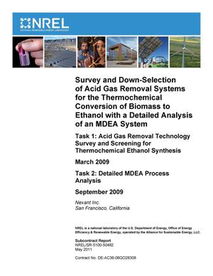 Primary view of object titled 'Survey and Down-Selection of Acid Gas Removal Systems for the Thermochemical Conversion of Biomass to Ethanol with a Detailed Analysis of an MDEA System'.