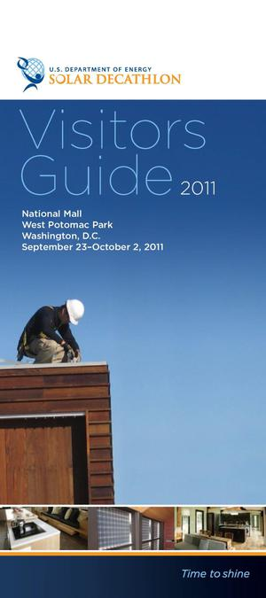 Primary view of object titled 'Solar Decathlon Visitors Guide 2011, National Mall, West Potomac Park, Washington, D.C., September 23 - October 2, 2011 (Brochure)'.