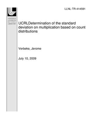 Primary view of object titled 'UCRLDetermination of the standard deviation on multiplication based on count distributions'.