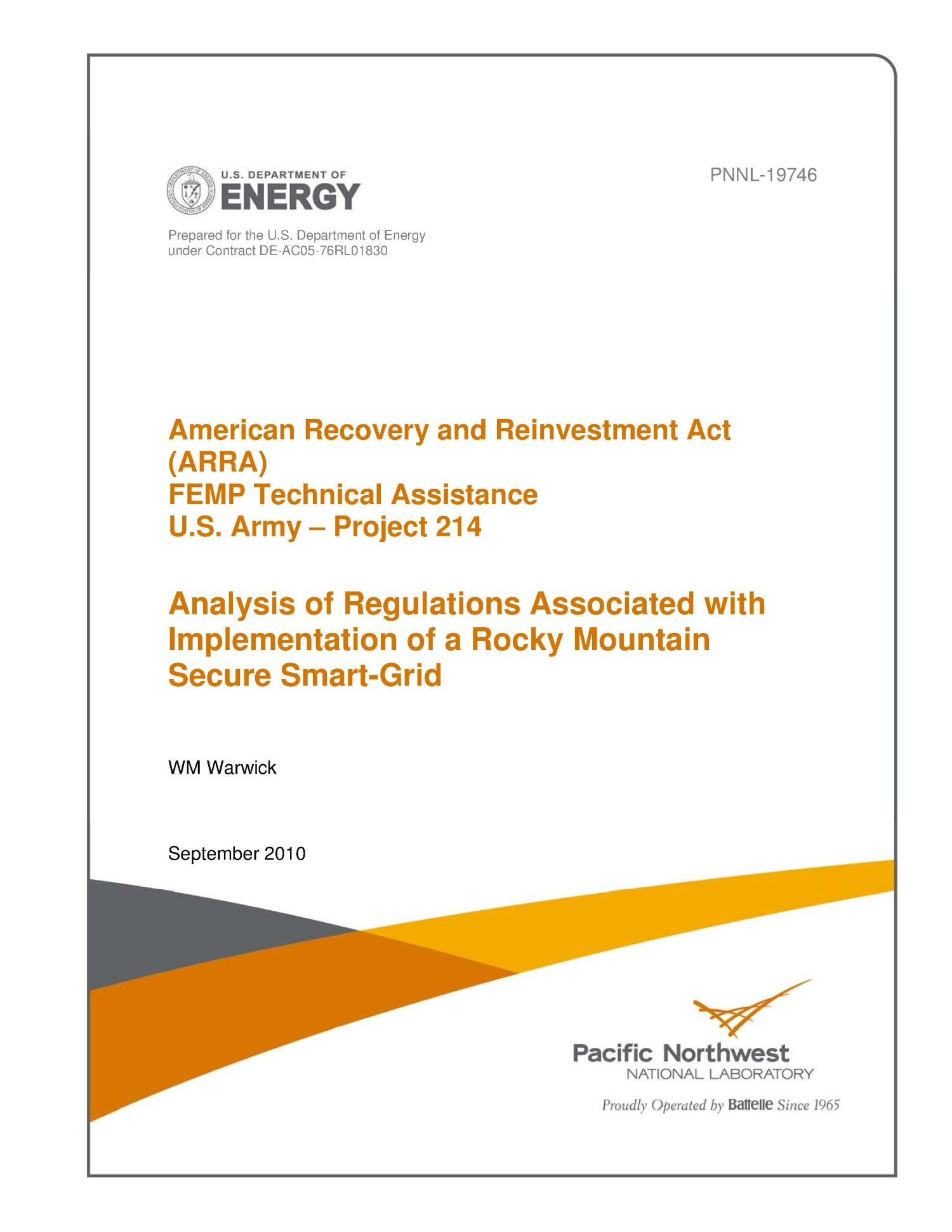 American Recovery and Reinvestment Act (ARRA) FEMP Technical Assistance U.S. Army – Project 214 Analysis of Regulations Associated with Implementation of a Rocky Mountain Secure Smart-Grid                                                                                                      [Sequence #]: 1 of 54