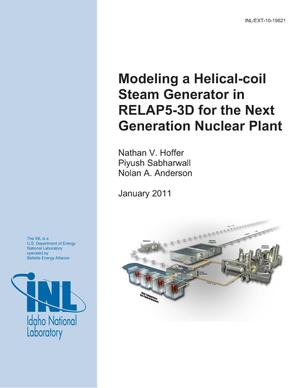 Primary view of object titled 'Modeling a Helical-coil Steam Generator in RELAP5-3D for the Next Generation Nuclear Plant'.