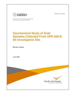 Primary view of object titled 'Geochemical Study of Grab Samples Collected From UPR 200-E-86 Investigative Site'.