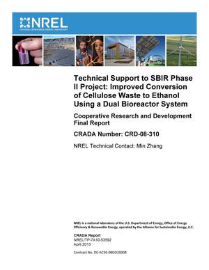 Primary view of object titled 'Technical Support to SBIR Phase II Project: Improved Conversion of Cellulose Waste to Ethanol Using a Dual Bioreactor System: Cooperative Research and Development Final Report, CRADA Number CRD-08-310'.
