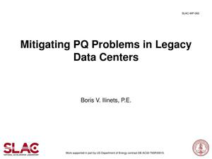 Primary view of object titled 'Mitigating PQ Problems in Legacy Data Centers'.