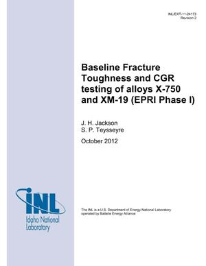 Primary view of object titled 'Baseline Fracture Toughness and CGR testing of alloys X-750 and XM-19 (EPRI Phase I)'.
