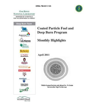 Primary view of object titled 'Coated Particle Fuel and Deep Burn Program Monthly Highlights April 2011'.